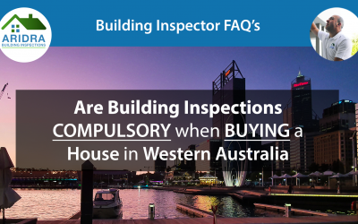 Are Building Inspections compulsory when Buying a House in Western Australia?